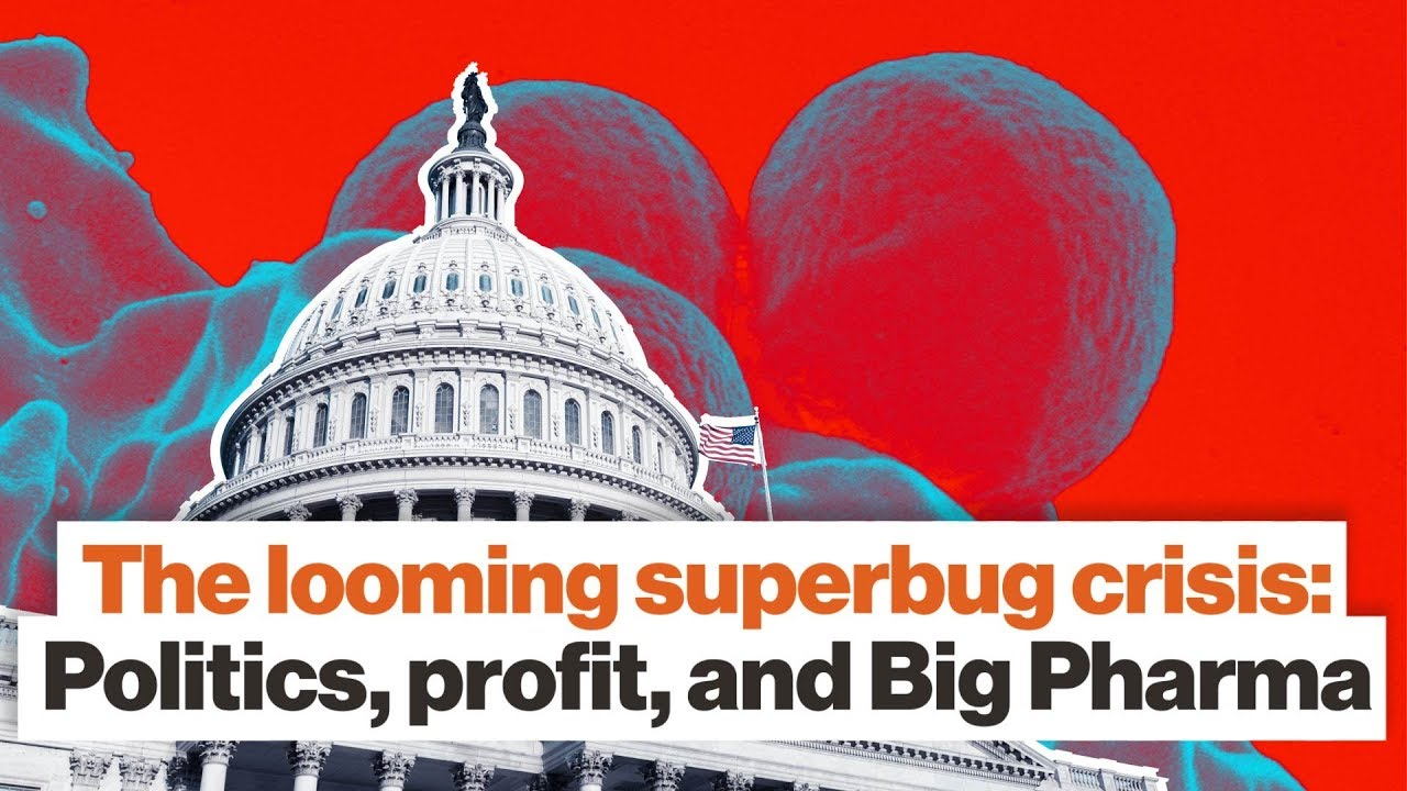 The looming superbug crisis: Politics, profit, and Big Pharma | Matt McCarthy | Big Think