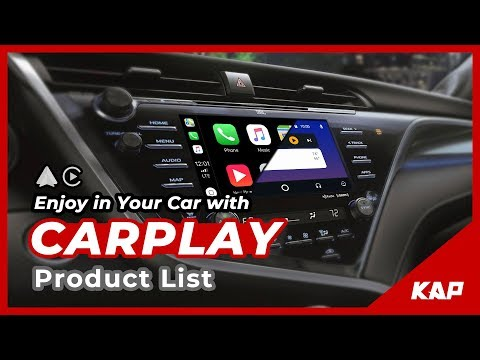 2019 CarPlay , Android AUTO Set List Products from KAP