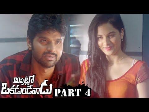Appatlo Okadundevadu Full Movie Part 4 - Nara Rohith, Sree Vishnu, Tanya Hope, Sasha