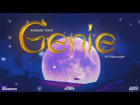 Nomadic Voice - Genie ft. Itsdilligaf | Official Audio