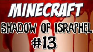 "Minecraft - ""Shadow of Israphel"" Part 13: World's Strongest Dwarf"