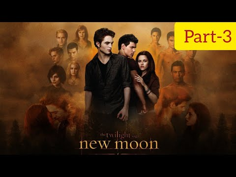 The Twilight Saga: New Moon Full Movie Part-3 in Hindi 720p