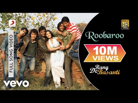 Roobaroo latest hindi Video from Hindi movie  Rang De Basanti