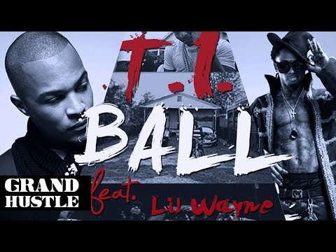 T.I. feat. Lil Wayne – Ball [Music Video]