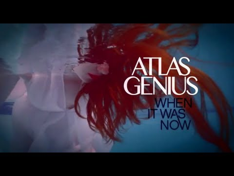 Atlas Genius - When It Was Now (Album Trailer)