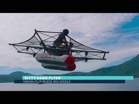 'Kitty Hawk Flyer', makina fluturuese nga Google (Video)