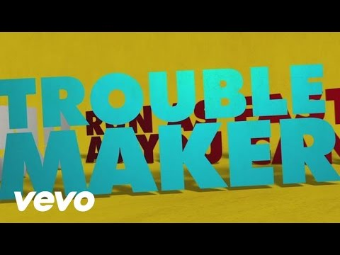 Troublemaker (Lyric Video) [Feat. Flo Rida]