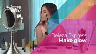 Beleza Express - Make glow