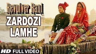 Zardozi Lamhe Full Video Song   Revolver Rani   Kangana Ranaut   Vir Das