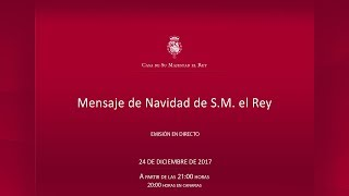Mensaje de Navidad de Su Majestad el Rey 2017