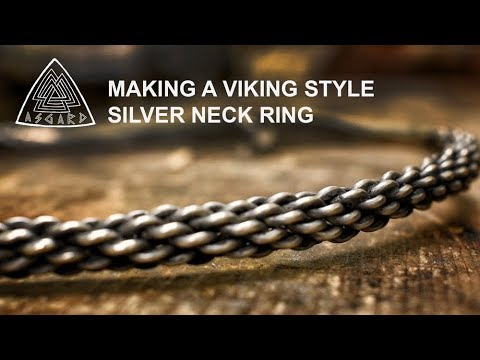 Hand Crafting Viking Jewellery: The Twisted Silver Neck Ring
