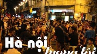 Âm Nhạc đường Phố - Tạ Hiện, Hà Nội 05/10/2015