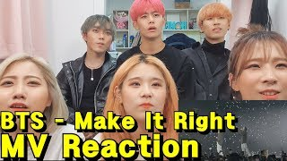 Video 댄스팀이 보는!! BTS (방탄소년단) 'Make It Right (feat. Lauv)' Official MV Reaction 뮤비 리액션 download in MP3, 3GP, MP4, WEBM, AVI, FLV January 2017