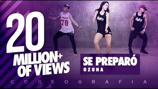 Video Se Preparó - Ozuna | FitDance Life (Coreografía) Dance Video MP3, 3GP, MP4, WEBM, AVI, FLV Januari 2018