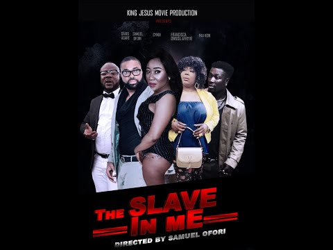 THE SLAVE IN ME  2019 Latest Movie