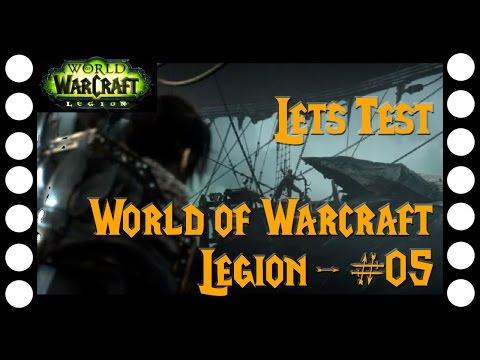 Lets Test World of Warcraft Legion #05 - Der unvollständige Traumfänger