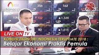 Video KONDISI EKONOMI INDONESIA TERUPDATE 2018 : Belajar Ekonomi Praktis Pemula MP3, 3GP, MP4, WEBM, AVI, FLV Agustus 2018