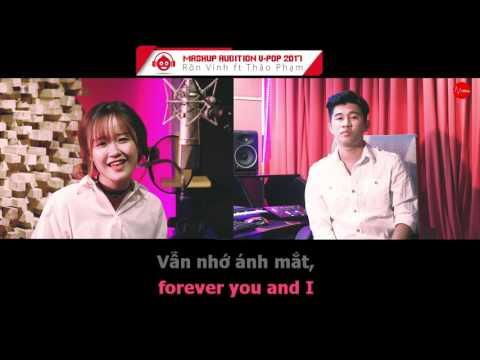 Karaoke Mashup Audition 2017 |Rôn Vinh ft Thảo Phạm | - Thời lượng: 12 phút.