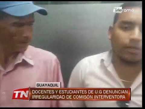 Docentes y estudiantes de U.G. denuncian irregularidad de comisión interventosa