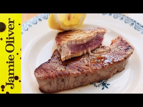 How To Cook Tuna Steak | Jamie Oliver