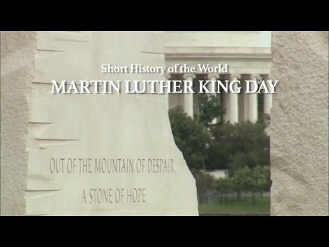 Short History of the World - Martin Luther King Day