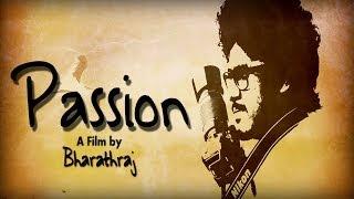 Passion - Multi-Award Winning Tamil Short Film With English Subtitles