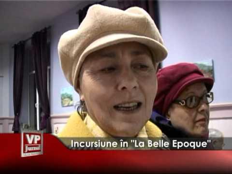 "Incursiune în ""La Belle Epoque"""