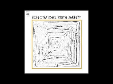 Keith Jarrett - Expectations (1972) (Full Album)