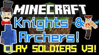 Minecraft Clay Soldiers Mod UPDATE V3! New Iron Knights&Gravel Archers!