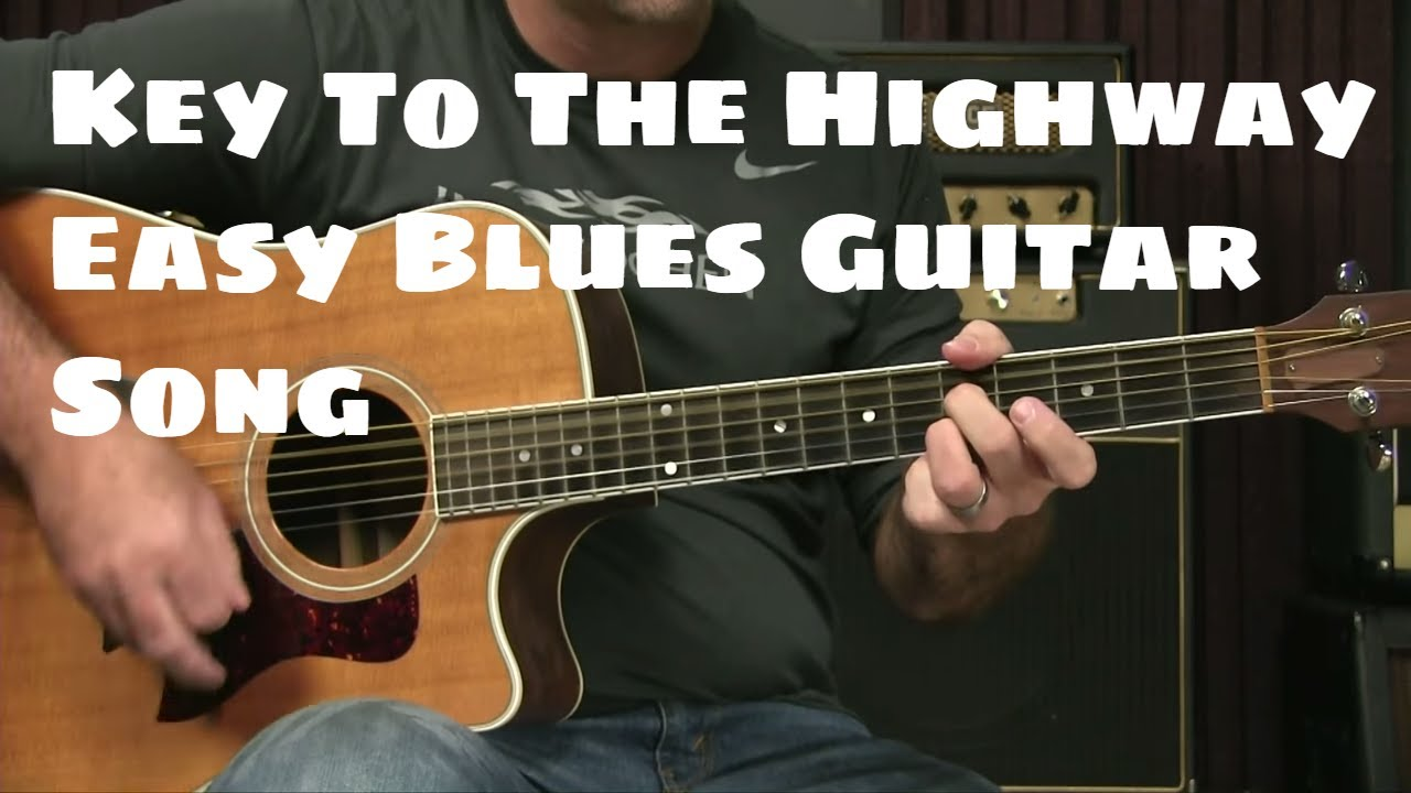 Beginning Blues Guitar Lesson – How To Play Key To The Highway Easy Arrangement