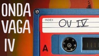 Download Lagu Onda Vaga - OV IV (Disco Completo) Mp3