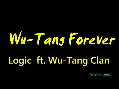 Logic - Wu Tang Forever ft  Wu Tang Clan  lyrics