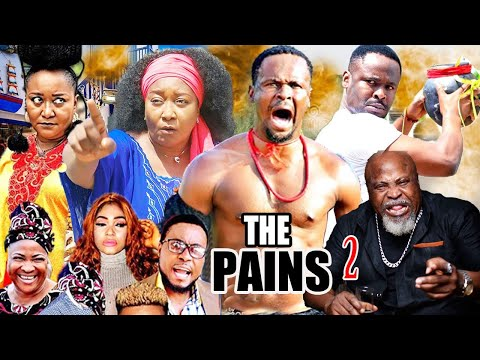 THE PAINS Season 2- [NEW MOVIE] ZUBBY MICHAEL|EBELE OKARO|DON BRYMO LATEST NIGERIAN MOVIE 2020