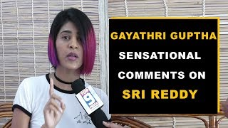Video Gayathri Guptha FIRE And Sensational Comments on Sri Reddy MP3, 3GP, MP4, WEBM, AVI, FLV Agustus 2018