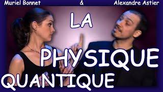 Video Alexandre Astier - La Physique Quantique (entier et sous-titré) MP3, 3GP, MP4, WEBM, AVI, FLV Juni 2017