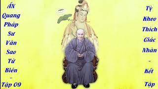 Tập 09. Ấn Quang Pháp Sư Văn Sao Tứ Biên Tập 09