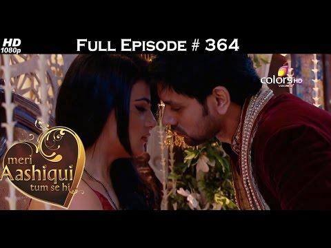 Meri Aashiqui Tum Se Hi - 27th October 2015 - मेरी आशिकी तुम से ही - Full Episode(HD)