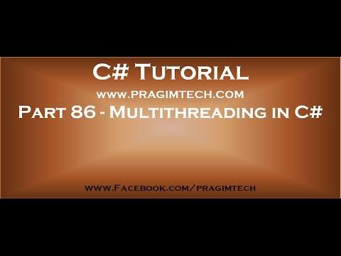 Part 86   Multithreading in C#