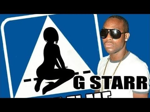 G Starr - Whine Fi Me - April 2014