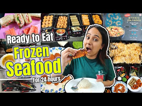 I only ate Frozen Premium Seafood for 24 Hours   Gadre   Ready to Eat, Cook, Fry   Frozen is Fresh
