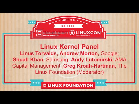 North - The latest on the Linux kernel from Linus Torvalds, Andrew Morton, Google; Shuah Khan, Samsung; Andy Lutomirski, AMA Capital Management; and Greg Kroah-Hartman, The Linux Foundation (Moderator)....