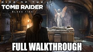 Nonton Rise Of The Tomb Raider Blood Ties  Ps4    Full Walkthrough   1080p Hd     Film Subtitle Indonesia Streaming Movie Download