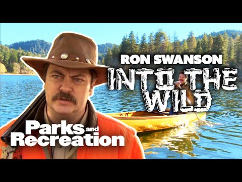 Into The Wild with Ron Swanson - Parks and Recreation