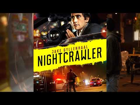 Nightcrawler OST #1 - Nightcrawler