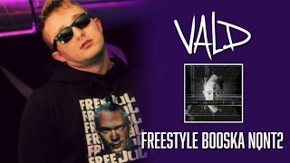 Video Vald - Freestyle Booska NQNT 2 MP3, 3GP, MP4, WEBM, AVI, FLV November 2017