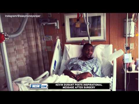 Video: Kevin Durant Has Inspirational Message In Post-Surgery Photo