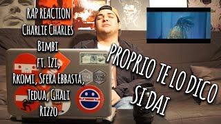 RAP REACTION • Charlie Charles - Bimbi ft. Izi, Rkomi, Sfera Ebbasta, Tedua, Ghali • Rizzo