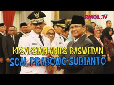 Kesaksian Anies Baswedan Soal Prabowo Subianto