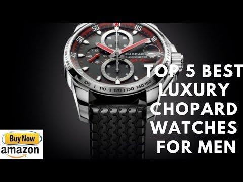 Top 5 Best luxury Chopard Watches for men Buy in 2019 видео
