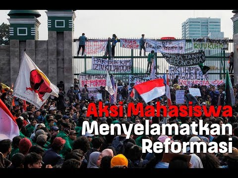 Aksi Mahasiswa Menyelamatkan Reformasi